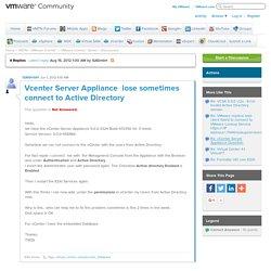 Vcenter Server Appliance lose sometimes connec...