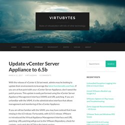Update vCenter Server Appliance to 6.5b - VirtuBytes