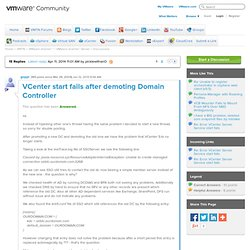 VCenter start fails after demoting Domain Contr...