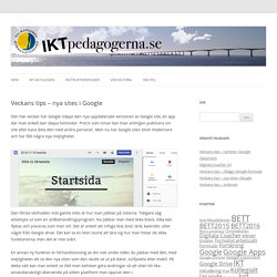 Veckans tips – nya sites i Google