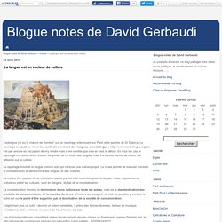 La langue est un vecteur de culture - Blogue notes de David Gerbaudi