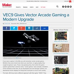 VEC9 Gives Vector Arcade Gaming a Modern Upgrade