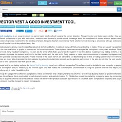 VECTOR VEST A GOOD INVESTMENT TOOL