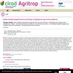 ENVA/CIRAD/UNIVERSITE PARIS 11/UNIVERSITE PARIS 12 01/07/10 Rapport de stage : Maladie vectorielles émergentes dans le sud de l'Europe: Cartographie des risques et des compétences