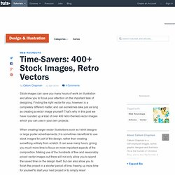 Time-Savers: 400+ Stock Images, Retro Vectors