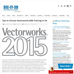 Tips to Choose Vectorworks BIM Training in UK