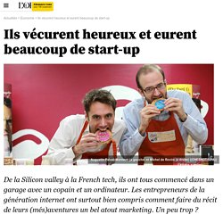 Ils vécurent heureux et eurent beaucoup de start-up