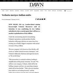 Vedanta Limited - Merge of Sterlite Industries and Sesa Goa