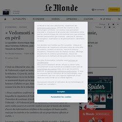 «Vedomosti», journal de référence en Russie, en péril