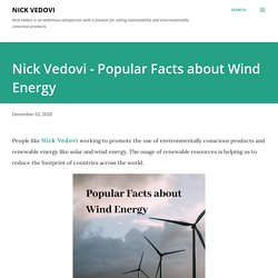 Nick Vedovi - Popular Facts about Wind Energy