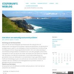 Zink tekort: een veelvuldig voorkomend probleem « Ccgforum's Weblog
