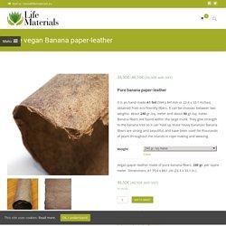 Pure vegan Banana paper-leather – Life Materials