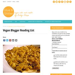 Vegan Blogger Reading List – Glue and Glitter