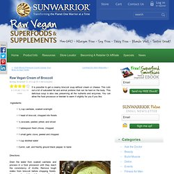 Raw Vegan Cream of Broccoli - Sunwarrior News