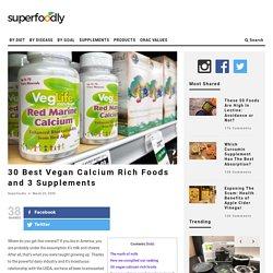 30 Best Vegan Calcium Rich Foods and 3 Supplements