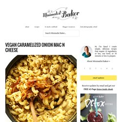 Vegan Caramelized Onion Mac n Cheese