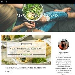 Vegan Crepes With Mushroom Cream - My Vegan Dreams
