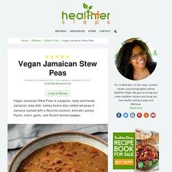 Vegan Jamaican Stew Peas - Healthier Steps