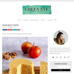Vegan Millet Cheese