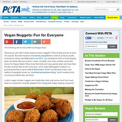 Vegan Nuggets: Fun for Everyone