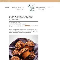 Vegan Sweet Potato Muffins with Pecan Streusel