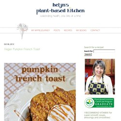 Vegan Pumpkin French Toast