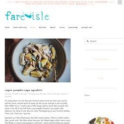 Vegan Pumpkin Sage Agnolotti — Fare Isle