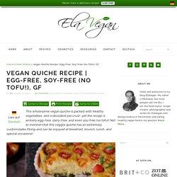 Egg-Free, Soy-Free (No Tofu!), GF - Elavegan