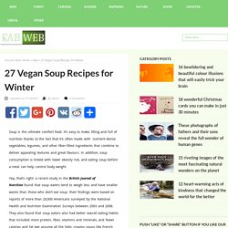 27 Vegan Soup Recipes for Winter