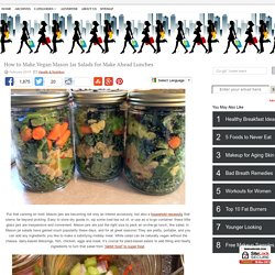 How to Make Vegan Mason Jar Salads for Make Ahead Lunches