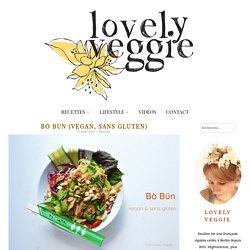 bò bún (vegan, sans gluten) - LovelyVeggie