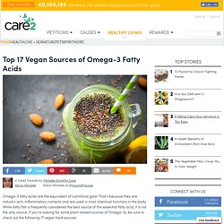 Top 17 Vegan Sources of Omega 3 Fatty Acids