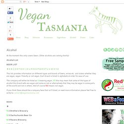 Vegan Tasmania: Alcohol