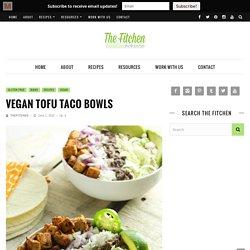 Vegan Tofu Taco Bowls -