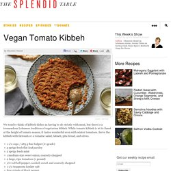 Vegan Tomato Kibbeh