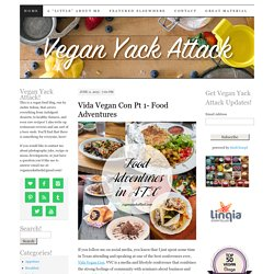 Vegan Yack Attack | A vegan food blog that covers everything from indulgent desserts, to healthy dinners, and even raw recipes! There's something for everyone here!