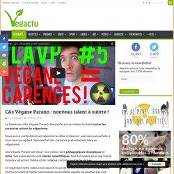 L'As Végane Parano : nouveau talent à suivre ! – Vegactu