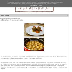 Veganismo es Justicia: Albóndigas de avena en salsa