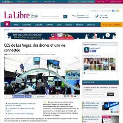CES de Las Vegas: des drones et une vie connectée