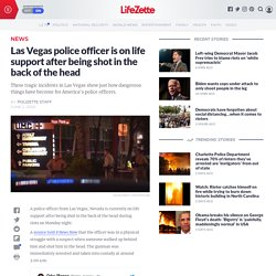 Las Vegas police officer is on life support after being shot in the back of the head
