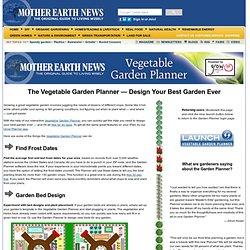 Vegetable Garden Planner Design Your Best Garden Ever