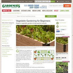 Vegetable Gardening for Beginners: Gardener's Supply
