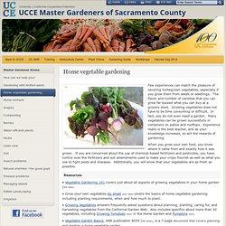 Home vegetable gardening - Sac MGs