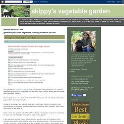 generate your own vegetable planting calendar on-line