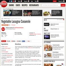 Vegetable Lasagna Casserole Recipe : Food Network Kitchens