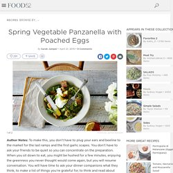 Spring Vegetable Panzanella with Poached Eggs Recipe on Food52