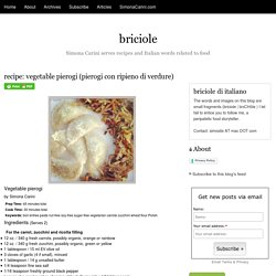 recipe: vegetable pierogi (pierogi con ripieno di verdure) - briciole