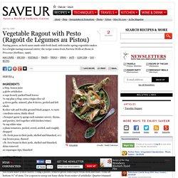 Vegetable Ragout with Pesto (Ragout de legumes au pistou) Recipe