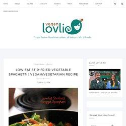 Low-fat Stir-fried Vegetable Spaghetti