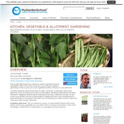 Grow Your Own Vegetables and Allotment Gardening Course | MyGardenSchool